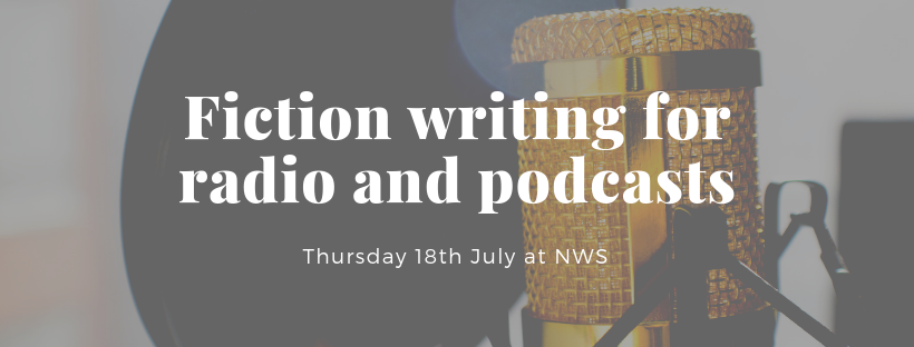 Fiction writing course for radio and podcasts