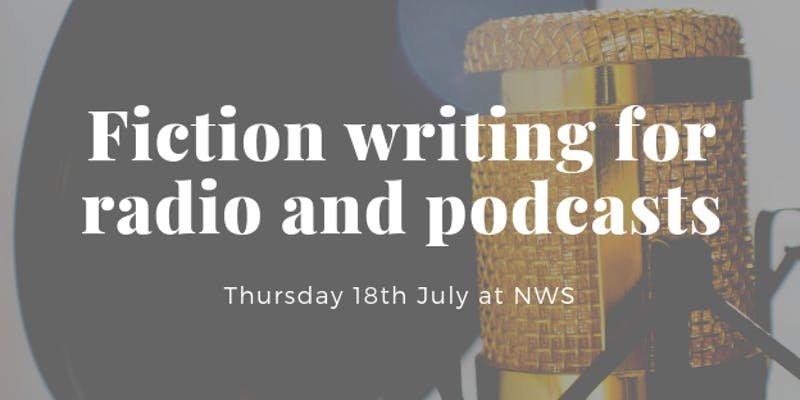 Fiction Writing for Radio and Podcasts Course